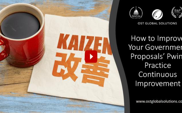 Improving Your Government Proposals' Pwin Part 4 Practice Continuous Process Improvement