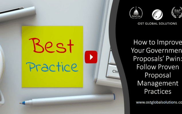Improving Your Government Proposals' Pwin Follow Proposal Management Best Practices