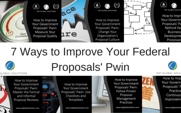 7 Ways to Improve Your Government Proposals' Pwin