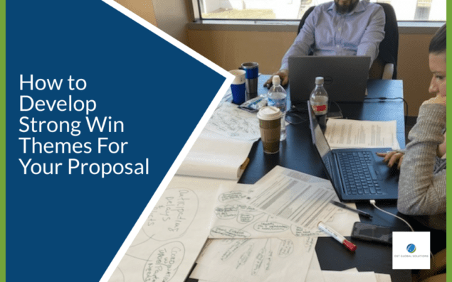 How to Develop Strong Win Themes For Your Proposal