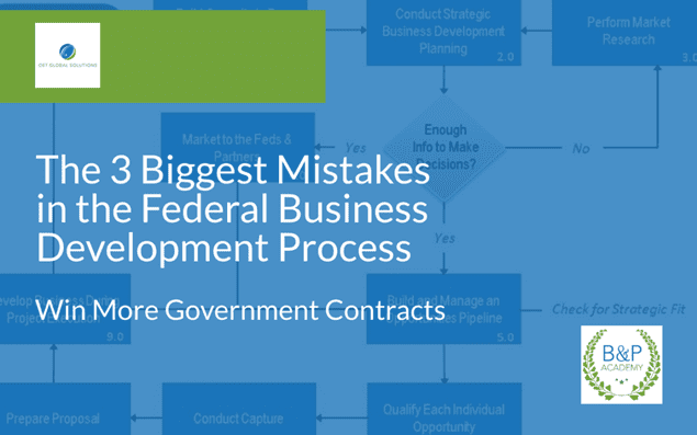 The 3 Biggest Mistakes in the Federal Business Development Process