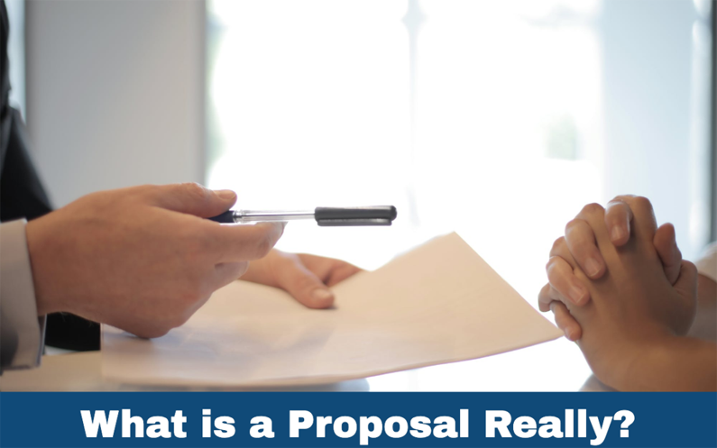 What is a Proposal Really?