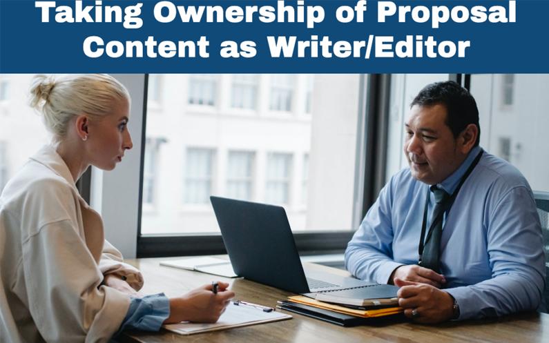 Taking Ownership of Proposal Content as Writer/Editor